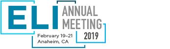 ELI Annual Meeting (February 19–21, 2019), Anaheim, California