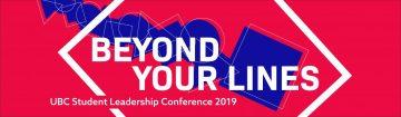 2019 UBC Student Leadership Conference – January 12, 2019